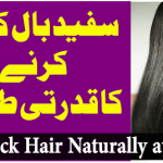 Get Black Hair Naturally at Home Without Dye in Urdu