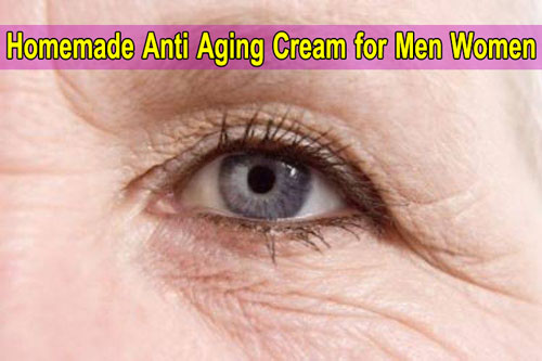 Homemade Anti Aging Cream for Men Women