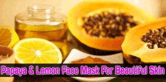 Homemade-Papaya,-Lemon-Face-Mask-For-Beautiful-Skin-Skin-Acne-&-Fairness