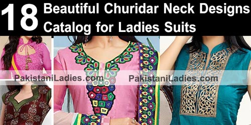 Beautiful Churidar Neck Designs Catalog for Ladies Suits