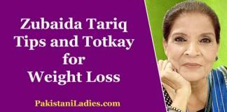 Apa Zubaida Tariq Tips and Totkay for Weight Loss Fast